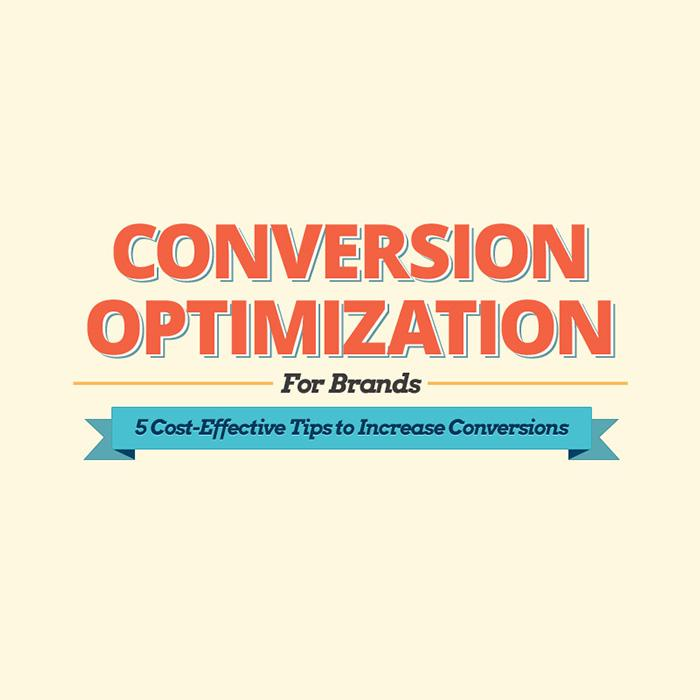 Conversion Optimization for Brands: 5 Tips to Increase Conversions