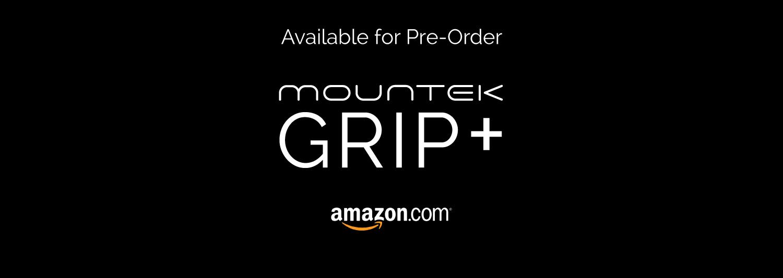 GRIP+ Plus Pre-Order