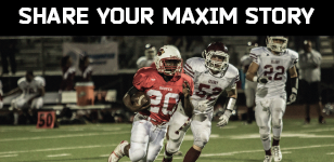Tell Your Maxim Story