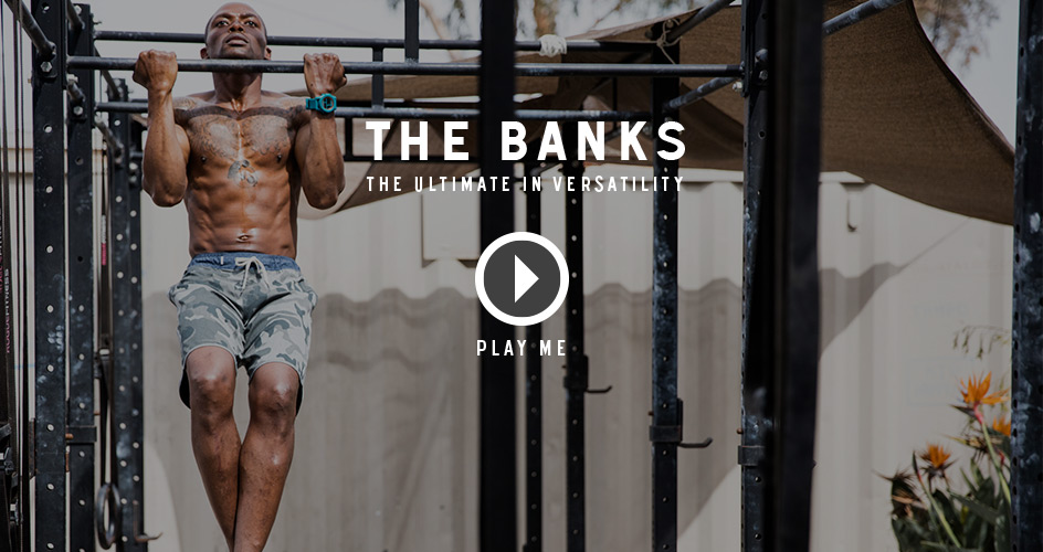 The Banks - The Ultimate in Versatility.